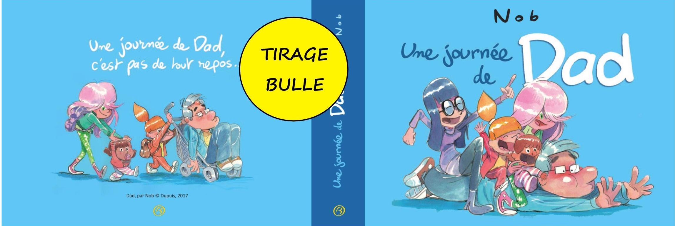 DAD TIRAGE BULLE