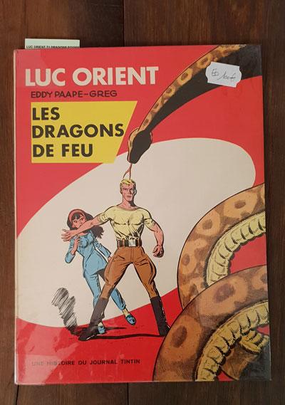 LUC ORIENT LES DRAGONS DE FEU