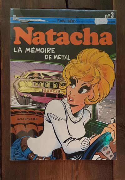 NATACHA LA MEMOIRE DE METAL