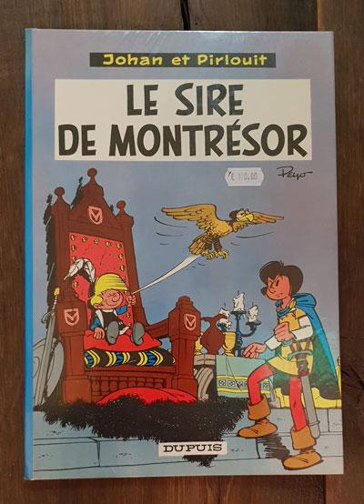 JOHAN ET PIRLOUIT LE SIRE DE MONTRESOR