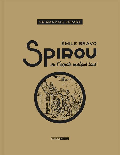 BRAVO SPIROU OU L'ESPOIR MALGRE TOUT TIRAGE BLACK AND WHITE 185 EUR