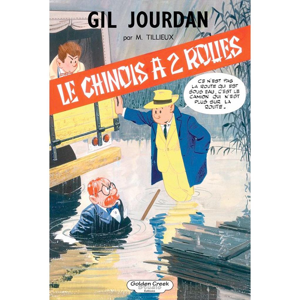 TILLIEUX GIL JOURDAN LE CHINOIS A 2 ROUES GOLDEN CREEK 175 EUR
