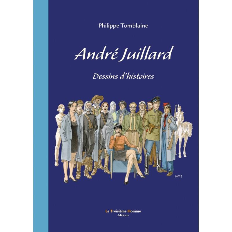 TOMBLAINE ANDRE JUILLARD DESSINS D'HISTOIRE 89 EUR