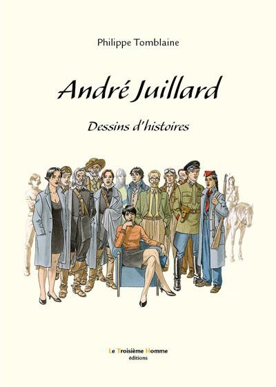 TOMBLAINE ANDRE JUILLARD DESSINS D'HISTOIRE 59 EUR
