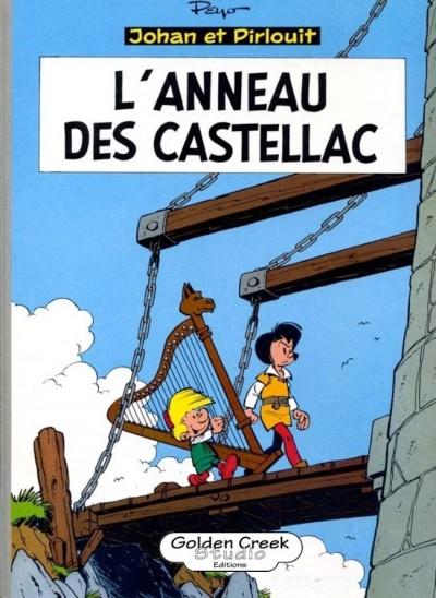 PEYO JOHAN ET PIRLOUIT L'ANNEAU DES CASTELLAC 300 EUR