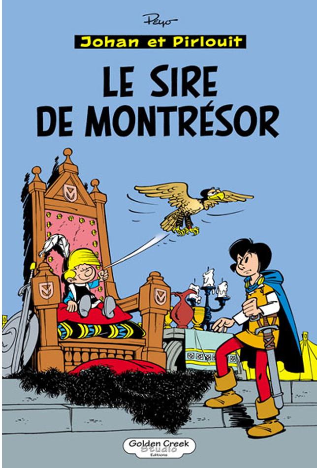 PEYO JOHAN ET PIRLOUIT LE SIRE DE MONTRESOR GOLDEN CREEK175 EUR