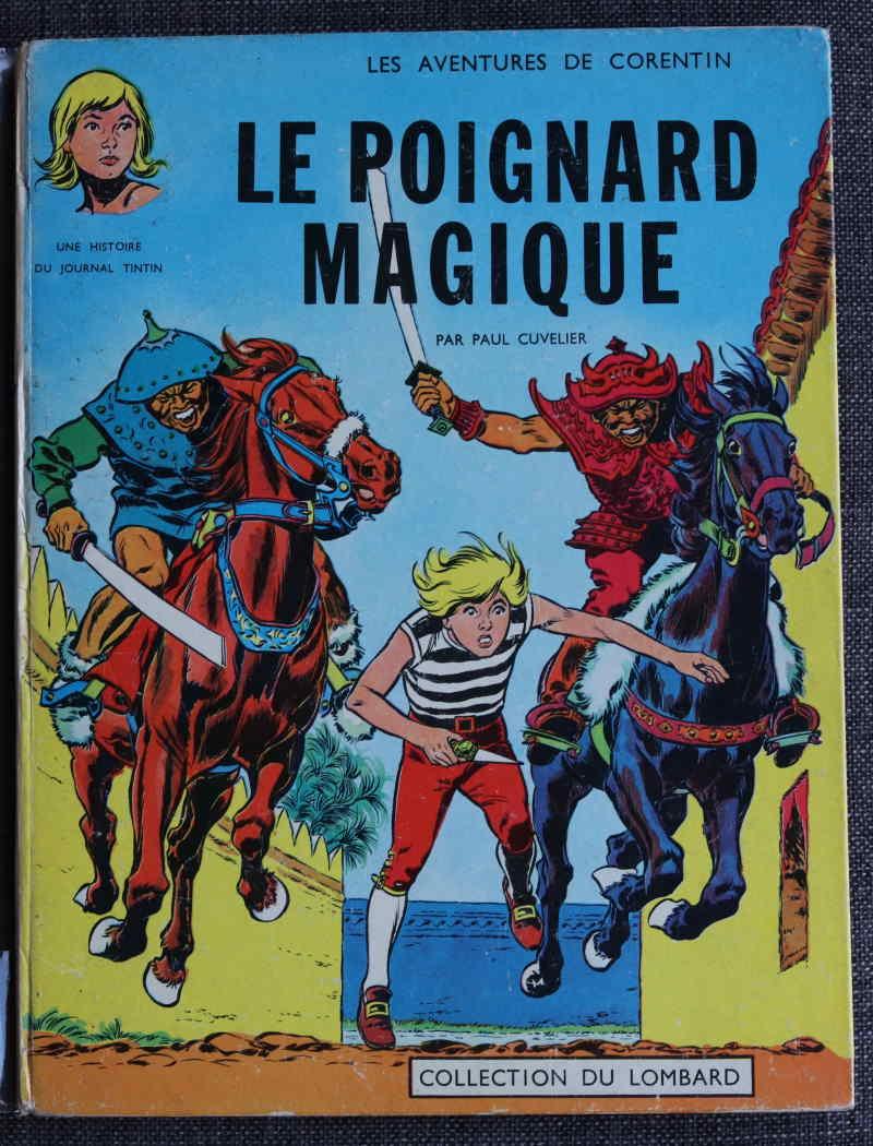 CUVELIER LES AVENTURES DE CORENTIN LE POIGNARD MAGIQUE – EO1963 – 150 EUR
