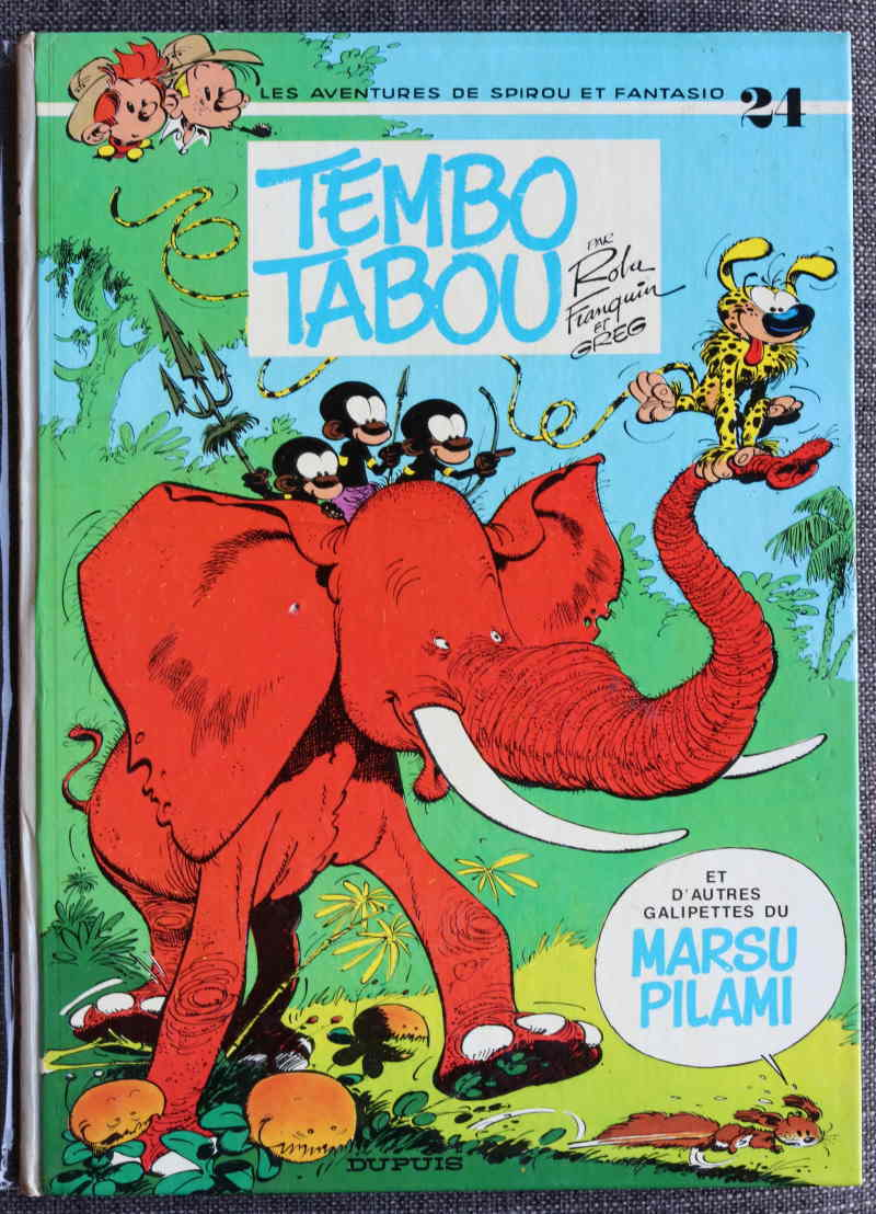 FRANQUIN GREG ROBA SPIROU ET FANTASIO TEMBO TABOU – EO1974 – 100 EUR