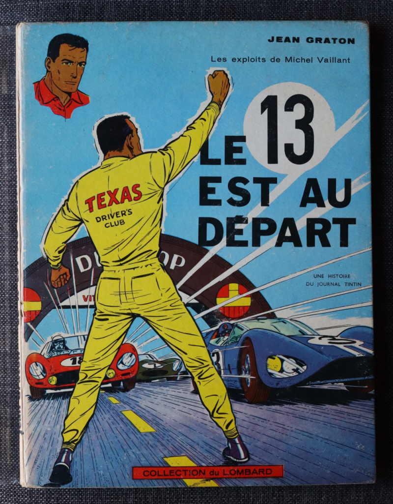 GRATON MICHEL VAILLANT LE 13 EST AU DEPART  5ème album de la série – Dos blanc imprimé – 1963 – Edition Originale – Très bon état – 650€
