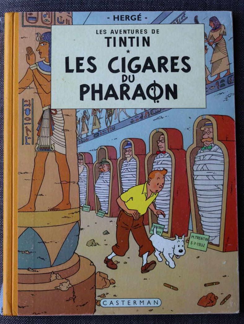 TINTIN LES CIGARES DU PHARAON Dos Jaune – 2ème plat B14 – 1955 – Première Edition Couleur Française – Très bon état – 350€