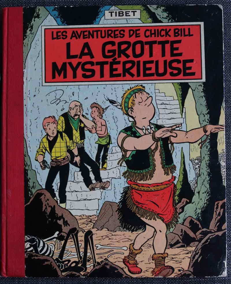 TIBET CHICK BILL LA GROTTE MYSTERIEUSE – EO1958 – 180 EUR
