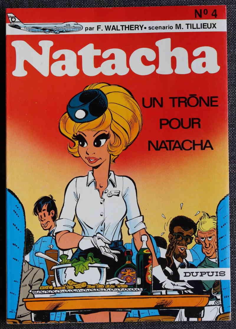 WALTHERY TILLIEUX UN TRÔNE POUR NATACHA – EO 1975 – 120 EUR