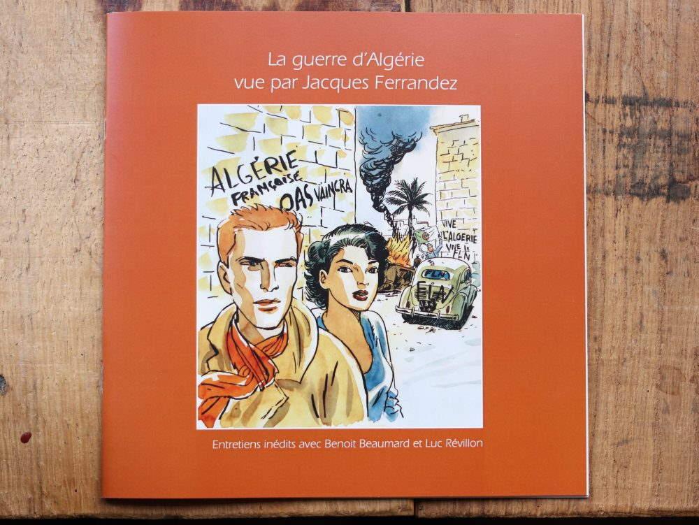 JACQUES FERRANDEZ LA GUERRE D'ALGERIE  – 15 EUR