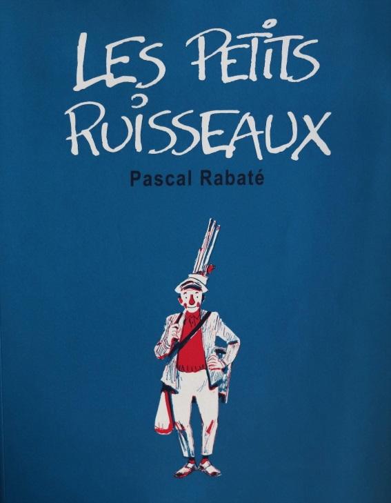 PASCAL RABATE LES PETITS RUISSEAUX – 99 EUR